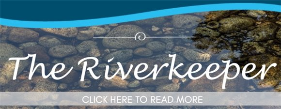 The Riverkeeper Fall 2018 - click to read newsletter