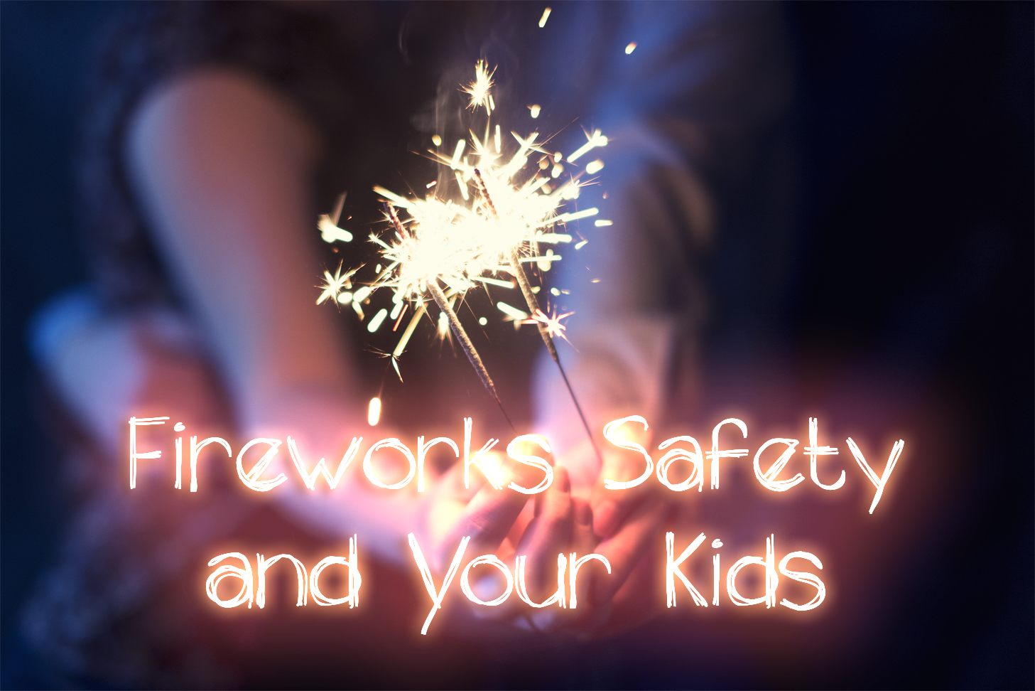 fireworks-safety-for-kids