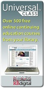 Universal Class Over 500 free online continuing education courses from your library