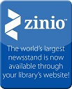 Zinio: The worlds largest news stand is now available through your library's website